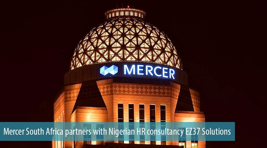 Mercer South Africa partners with Nigerian HR consultancy EZ37 Solutions