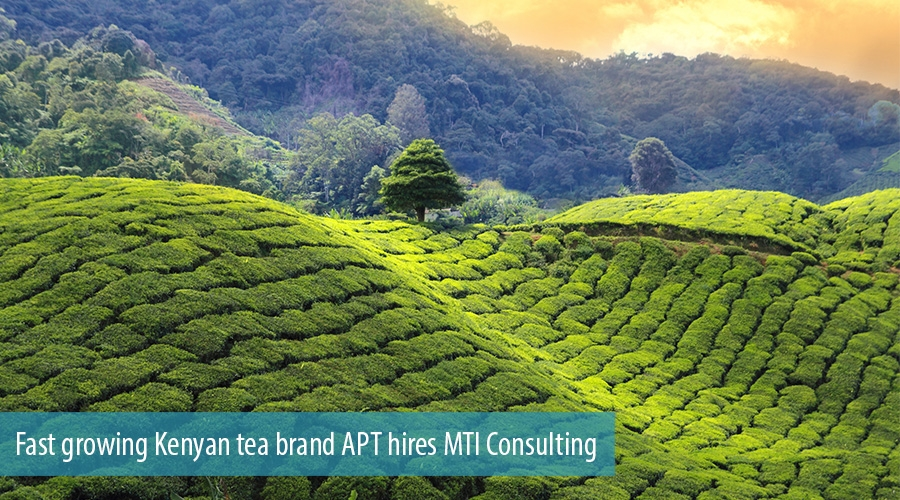 Fast growing Kenyan tea brand APT hires MTI Consulting