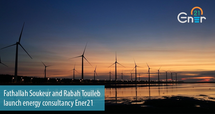 Fathallah Soukeur and Rabah Touileb  launch energy consultancy Ener21