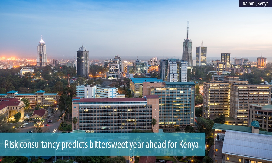 Risk consultancy predicts bittersweet year ahead for Kenya