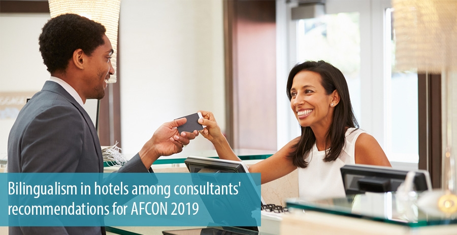 Bilingualism in hotels among consultants' recommendations for AFCON 2019