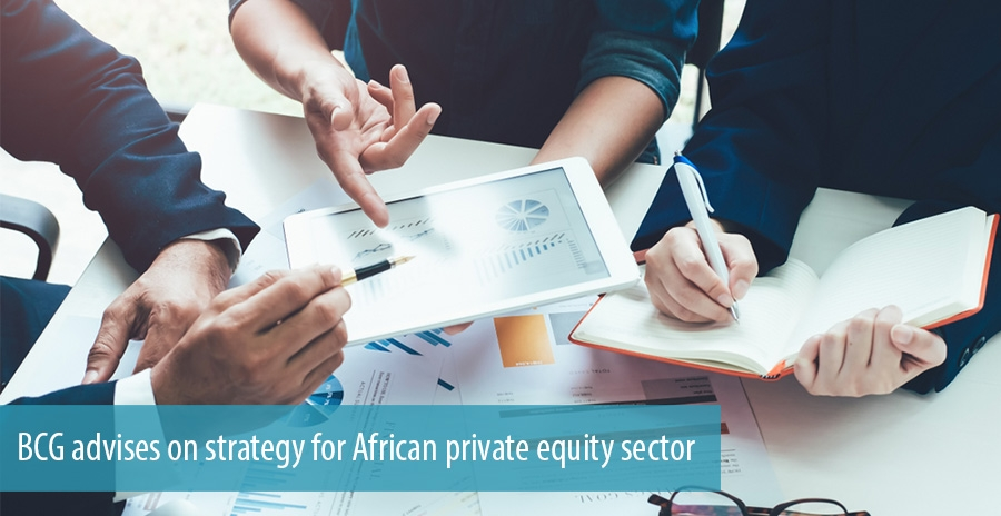 BCG advises on strategy for African private equity sector