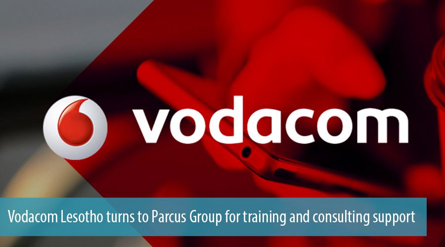 Vodacom Lesotho turns to Parcus Group for training and consulting support