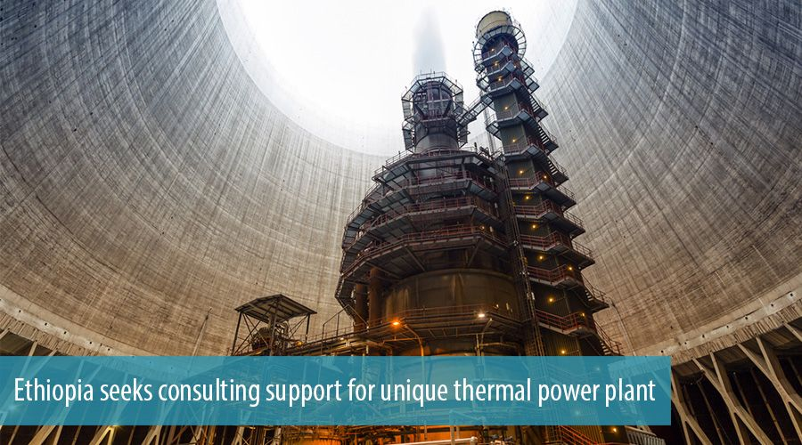 Ethiopia seeks consulting support for unique thermal power plant