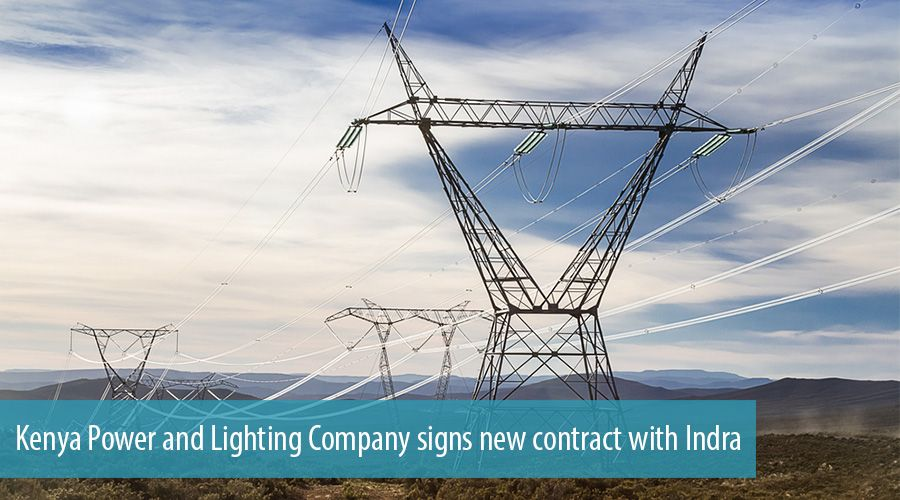 Kenya Power and Lighting Company signs new contract with Indra