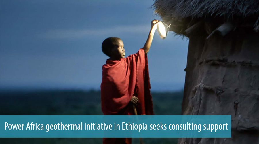 Power Africa geothermal initiative in Ethiopia seeks consulting support