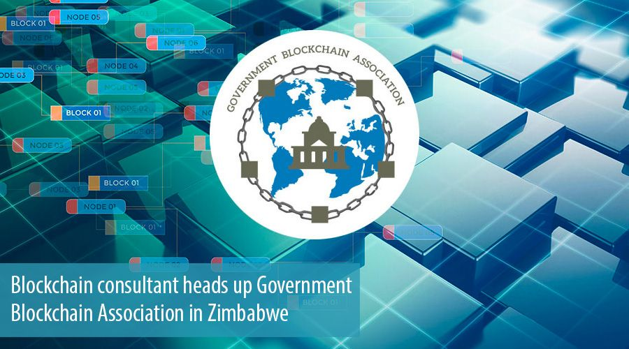 Blockchain consultant heads up Government Blockchain Association in Zimbabwe
