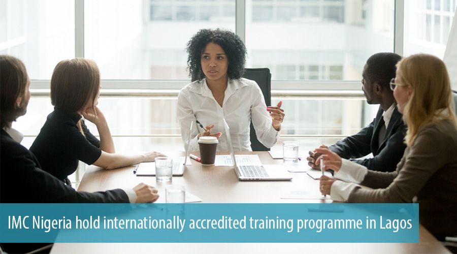 IMC Nigeria hold internationally accredited training programme in Lagos