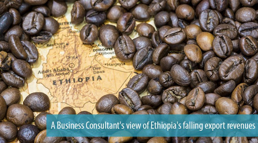 A Business Consultant's view of Ethiopia's falling export revenues
