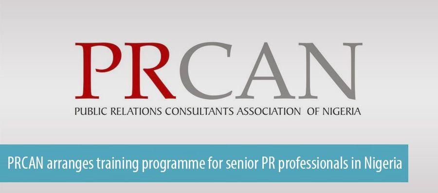 PRCAN arranges training programme for senior PR professionals in Nigeria