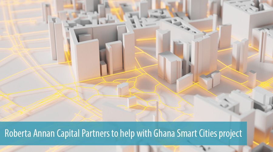 Roberta Annan Capital Partners to help with Ghana Smart Cities project