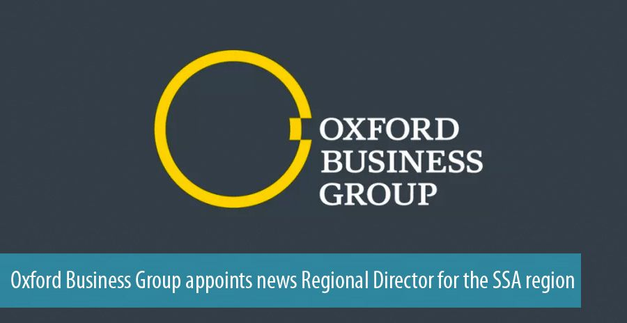 Oxford Business Group appoints news Regional Director for the SSA region