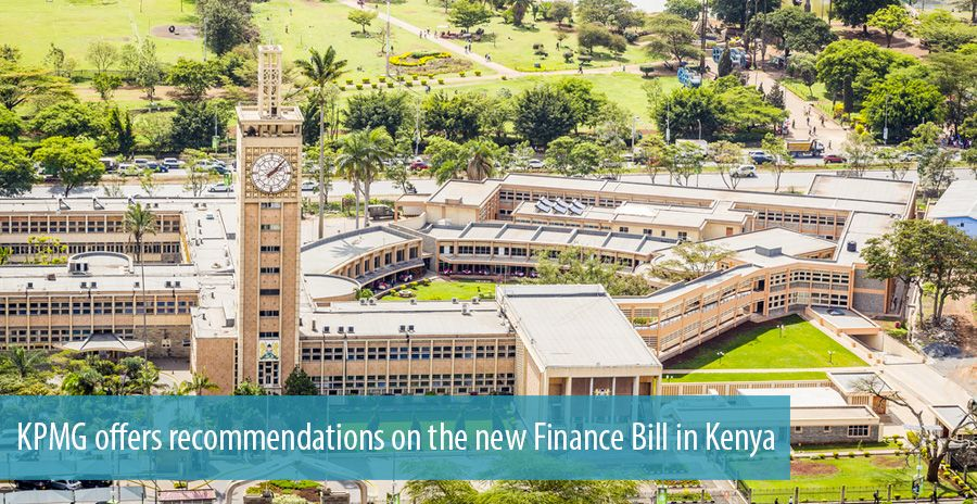 KPMG offers recommendations on the new Finance Bill in Kenya