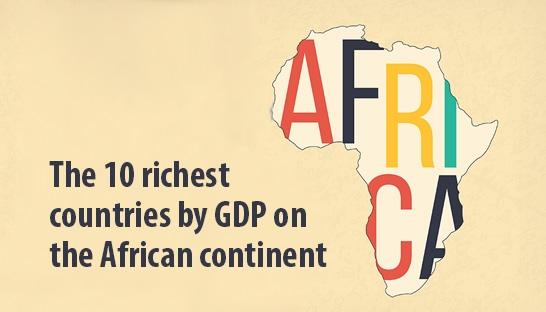 The ten richest countries by GDP on the African continent