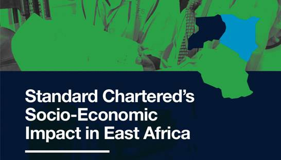 Standard Chartered's Socio-Economic impact in East Africa